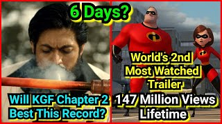 Will KGFChapter2 Teaser Beat Incredibles2 Trailer-World's 2nd Most Watched Trailer Record In 6Days?