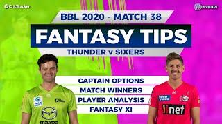 BBL, 38th Match, 11Wickets Team, Sydney Thunder vs Sydney Sixers, Full Team Analysis