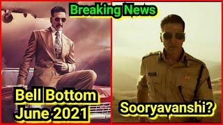 Bell Bottom Movie Will Now Release In June 2021, Sooryavanshi Is The Big Reason, Surya Report