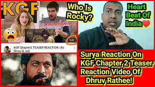 Bollywood Crazies Surya Reaction On KGF Chapter 2 Teaser Reaction By Dhruv Rathee, Who Is Rocky?