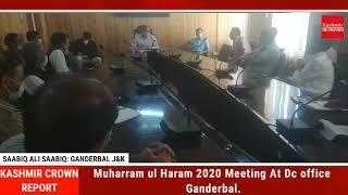 Muharram ul Haram 2020 Meeting At Dc office Ganderbal.