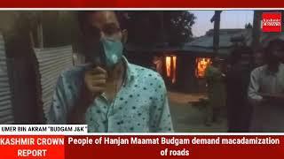People of Hanjan Maamat Budgam demand macadamization of roads