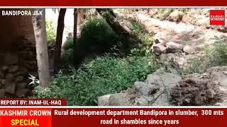 Rural development department Bandipora in slumber,  300 mts road in shambles since years