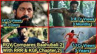 RamGopalVarma Compares KGFChapter2Teaser With RRR Teaser & Baahubali 2 Trailer,Praises Prashant Neel
