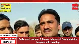 Daily rated workers & Casual Labours of Forest division budgam hold meeting.