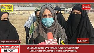 B.Ed Students Held Protest Against Kashmir University In Baramulla, Demand Online Exams.  Rezwan Mir