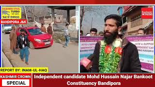 Independent candidate Mohd Hussain Najar Bankoot Constituency Bandipora