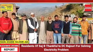 Residents Of Saj B Thankful to DC Rajouri For Solving Electricity Problem