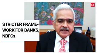 Stricter framework for banks, NBFCs on anvil: RBI Guv Shaktikanta Das
