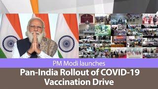 PM Modi launches Pan-India Rollout of COVID-19 Vaccination Drive   PMO