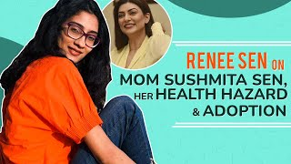 Renee Sen on Sushmita Sen, adoption, making it on her own & not meeting her biological parents
