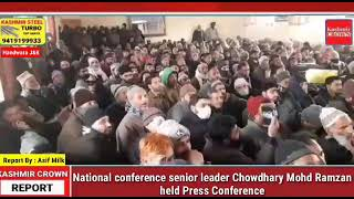 National conference senior leader Chowdhary Mohd Ramzan held Press Conference.