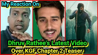 Bollywood Crazies Surya Reaction On Dhruv Rathee's Latest Video Over KGFChapter2 Teaser Reaction....