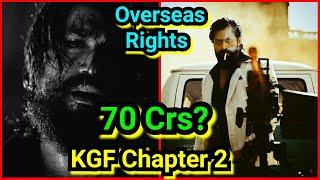 KGF Chapter 2 Has Huge Demand In Overseas, Is Makers Getting 70 Crores For Overseas Rights
