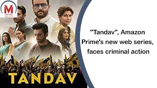 """Tandav"", Amazon Prime's new web series, faces criminal action"