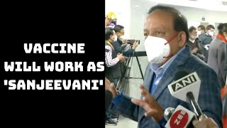 Vaccine Will Work As 'Sanjeevani' In Fight Against COVID-19: Harsh Vardhan