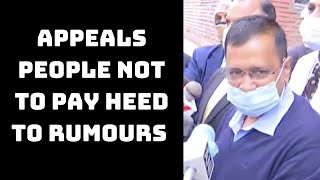 COVID-19 Vaccines: Delhi CM Appeals People Not To Pay Heed To Rumours | Catch News
