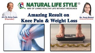 R K Garg Delhi Experience with Knee Pain, Piles & Weight Loss in simply way amazing result with NLS.