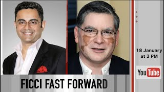 FICCI FAST FORWARD with Mr Subhrakant Panda, Vice President FICCI