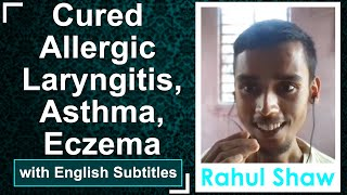 Cured Eczema - Asthma without medicines with NLS diet Plan - Proved that Asthma is not hereditary