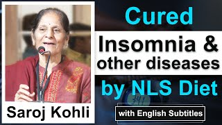 Big relief in - BP - Knee pain - Insomnia - NLS Diet is a complete Satisfaction- Says Saroj Kohli