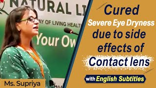 Severe Eye dryness problem cured just in 4 days - Great relief in Knee pain problem - Says Supriya