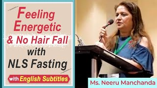 Realised the benefits of fasting - Quite Energetic Now- No Hairfall- Says Neeru- English Subtitles