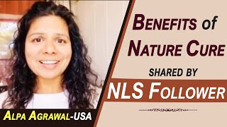 What is Natural Life Style - How Nature Cure can benefit anyone -  Shared by NLS follower