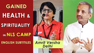 NLS cleared my Myths - What to eat and What not to eat - मुझे ब्रम्हांड के दर्शन हुए  - Amrit Versha