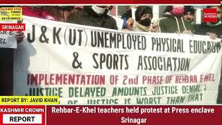 Rehbar-E-Khel teachers held protest at Press enclave Srinagar.