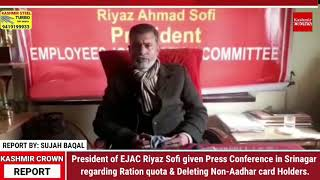 President of EJAC Riyaz Sofi given Press Conference in Srinagar