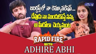 Rapid Fire With Adhire Abhi | Jabardasth | Adire Abhi Interview | Top Telugu TV