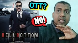 Bell Bottom Movie On OTT? Akshay Kumar Film Following An OTT Route