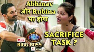 Abhinav Aur Rubina Par Hoga SACRIFICE Task? Janiye Kyon? | Bigg Boss 14