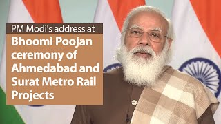 PM Modi's address at Bhoomi Poojan ceremony of Ahmedabad and Surat Metro Rail Projects | PMO