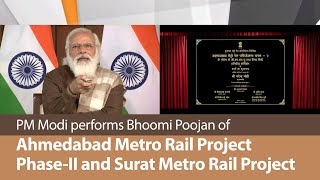 PM Modi performs Bhoomi Poojan of Ahmedabad Metro Rail Project Phase-II and Surat Metro Rail Project