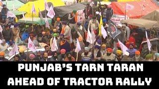 Farmers Assemble In Punjab's Tarn Taran Ahead Of Tractor Rally On R-Day | Catch News