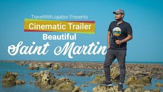 Beautiful Saint Martin | সেন্টমার্টিন দ্বীপ ভ্রমন | TravelWithJajabor |  Cinematic Trailer 4k