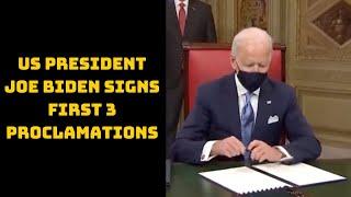 Watch: US President Joe Biden Signs First 3 Proclamations | Catch News