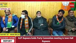 BJP Kupwara holds Party Convention meeting in town Hall Kupwara