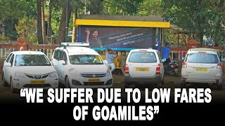 Taxi operators give govt 14 days to scrap GoaMiles, say they suffer due to low fares of GoaMiles