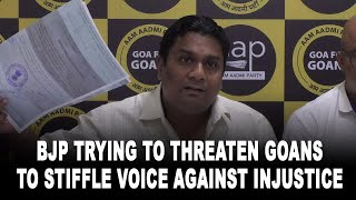 BJP trying to threaten Goans to stiffle voice against injustice: AAP