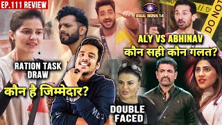 Bigg Boss 14 Review EP 111   Rubina Vs Rahul Kaun Hai Task Draw Ka Jimmedar? Aly Vs Abhinav Fight