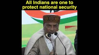All Indians are one to protect national security: : Shri AK Antony