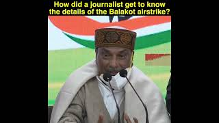 How one journalist came to know of the details of Balakot air strike?