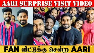 Bigg Boss Aari surprise visit to his fan's house on his Birthday