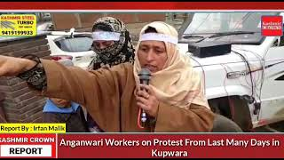 Anganwari Workers on Protest From Last Many Days in Kupwara.