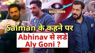 Shocking Salman Ke Kehne Par Aly Goni Aaye Front Foot Par Aur Abhinav Se Kiya Jhagda | Bigg Boss 14
