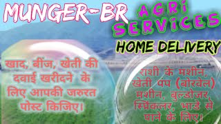 Munger Agri Services ♤ Buy Seeds, Pesticides, Fertilisers ♧ Purchase Farm Machinary  on rent