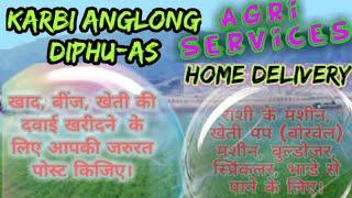 Karbi Anglong Agri Services ♤ Buy Seeds, Pesticides, Fertilisers ♧ Purchase Farm - Equipment on rent